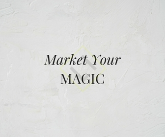 Market Your Magic